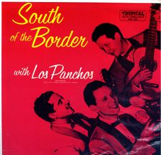 TROPICAL TRLP 5129 South of the Border with Los Panchos